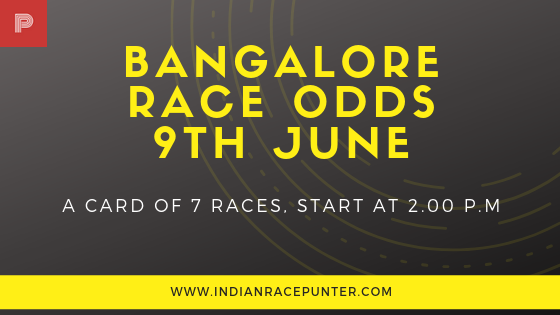 Bangalore Race Odds 9th June, Trackeagle, Racingpulse