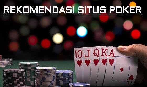 3 Situs Poker Terpopuler Terpercaya Dan Terbaik Indonesia 2018