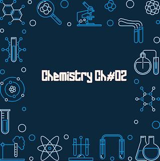 FSC Chemistry Chapter 2 | 1st Year