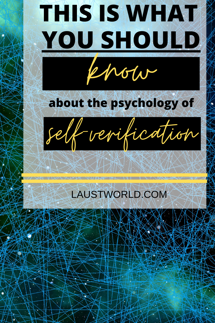 Pinterest graphic that says this is what you should know about psychology of self-verification