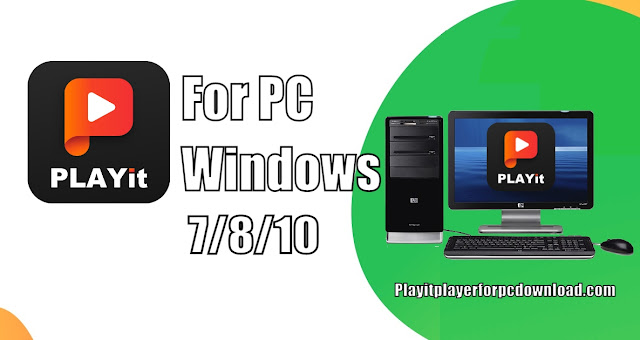 PLAYit for PC Windows
