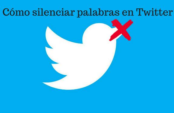 Twitter,  redes sociales, social media, silenciar