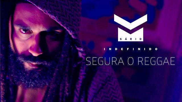"""Msário lança o clipe """"Segura o Reggae"""""""