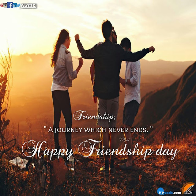 """""""Friendship"""" A journey which never ends."""