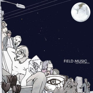 Field Music - Flat White Moon Music Album Reviews