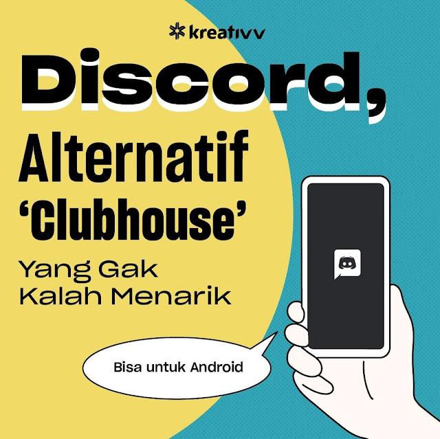 Discord, Alternatif 'Clubhouse' Yang Gak Kalah Menarik