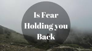 6 Fear That Hold You Back