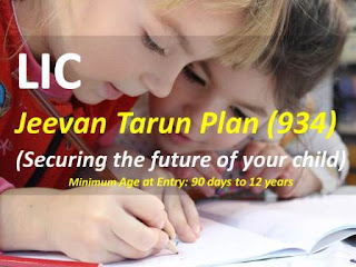 LIC Jeevan Tarun Plan – 934 | Policy details review
