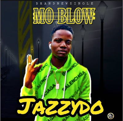 Jazzydo-Mo Blow [Produce By Whytte]