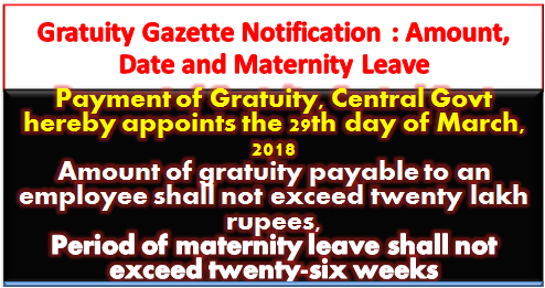 gratuity-gazette-notification-amount-date-and-maternity-leave