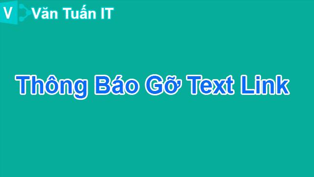 Thông Báo Gỡ Text Link