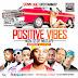 Mixtape: Dj-Corplet Positive Vibes