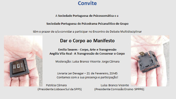 Encontro de Debate Multidiscplinar - DAR O CORPO AO MANIFESTO