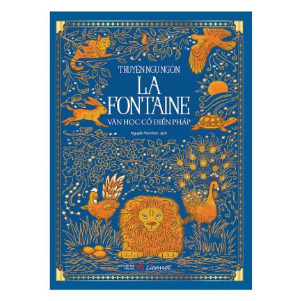 Truyện Ngụ Ngôn La Fontaine Truyện Ngụ Ngôn La Fontaine