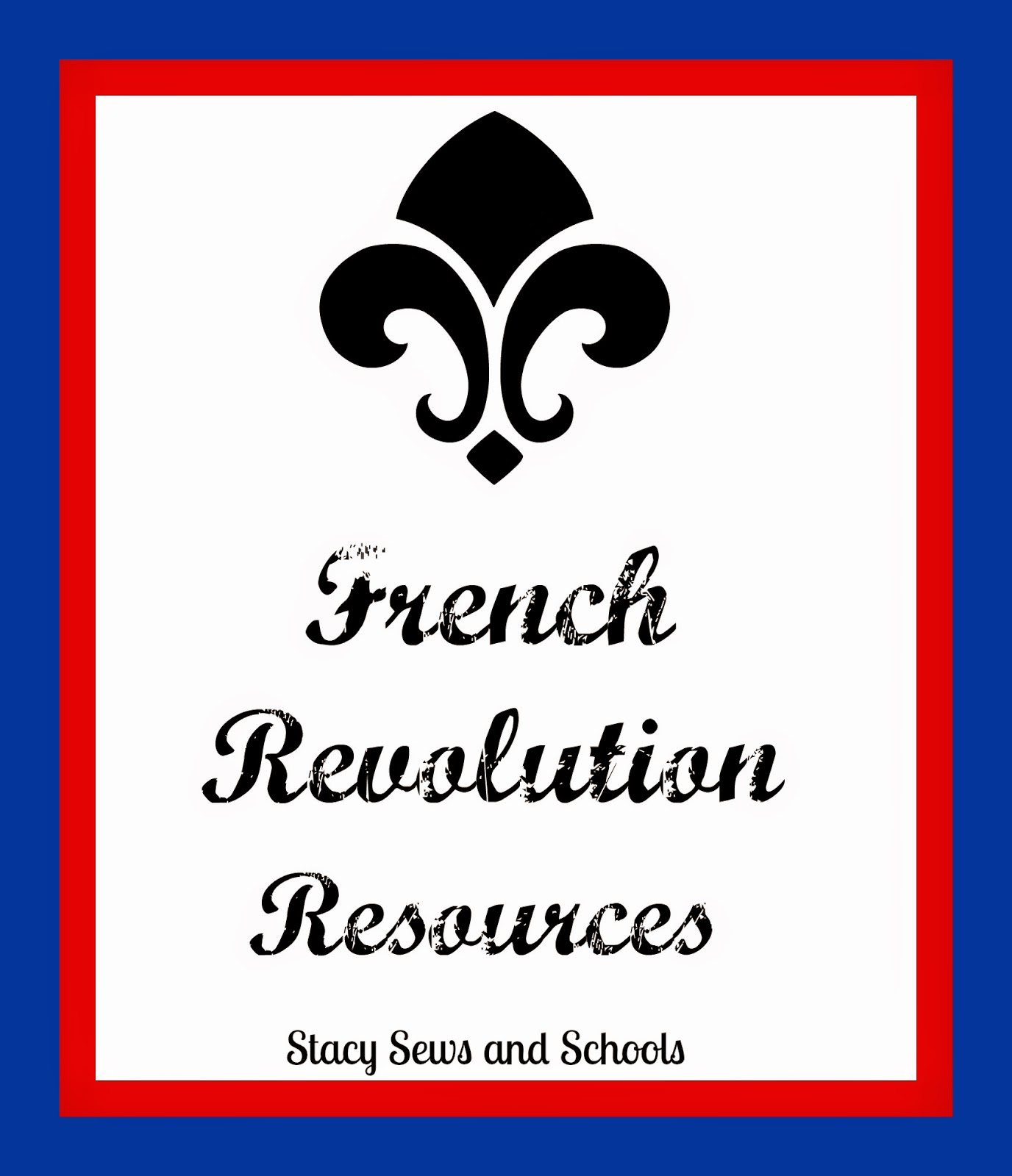 Stacy Sews And Schools French Revolution Resources
