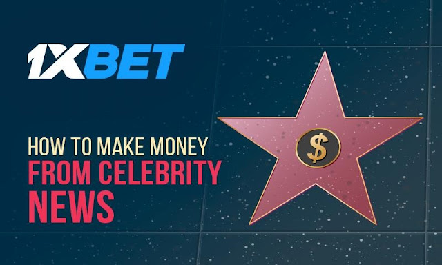 Press Release: 1xBet Brings Celebrity Glamour To You