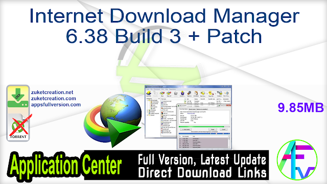 Internet Download Manager 6.38 Build 3 + Patch