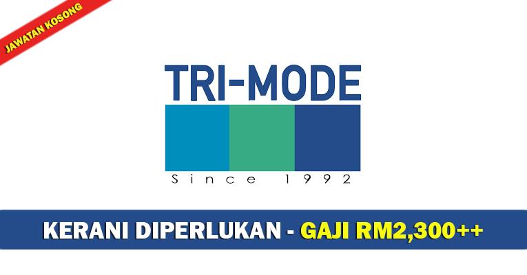 Jawatan Kosong di Tri-Mode System (M) Berhad