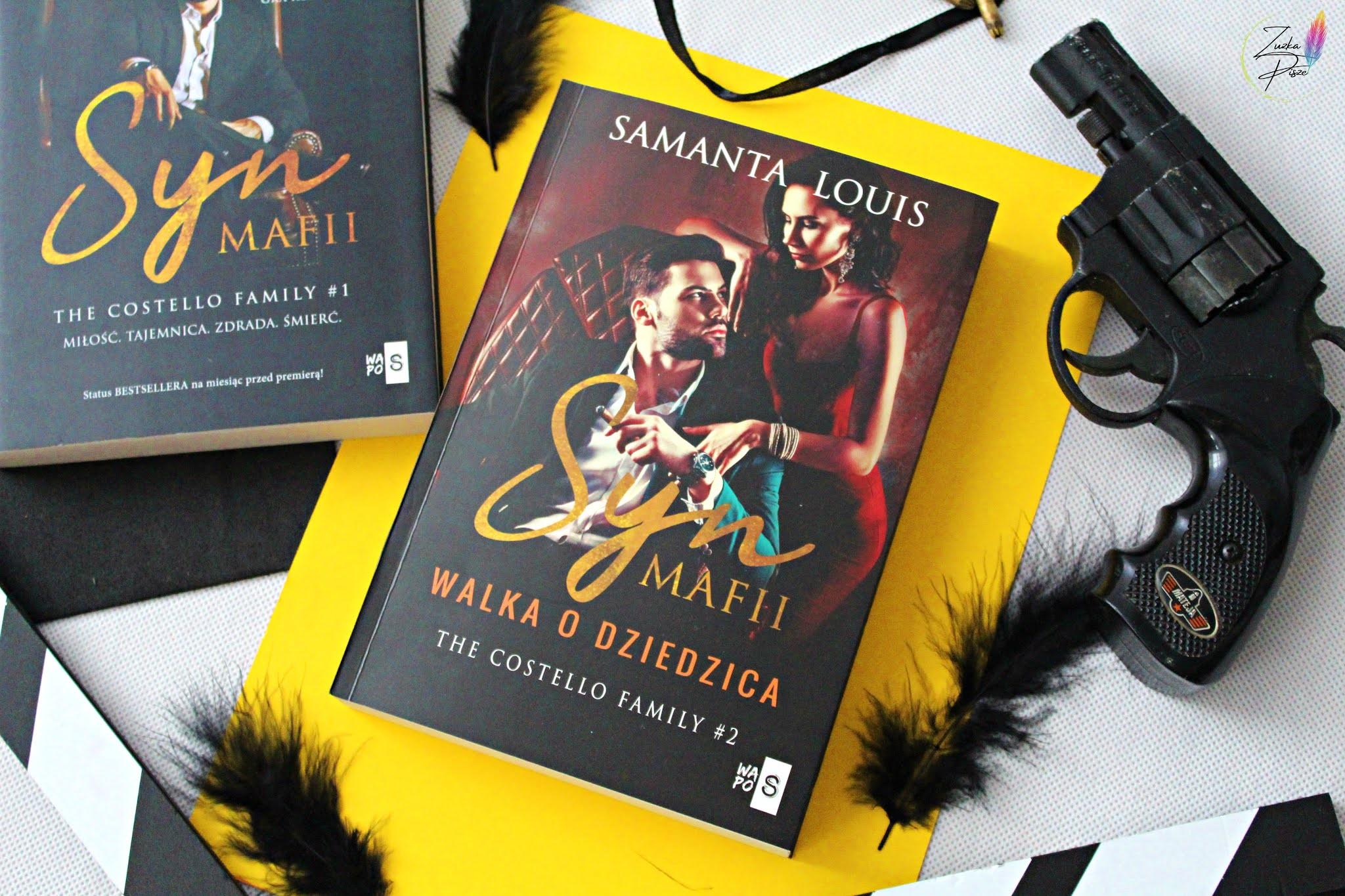 """Samanta Louis """"Syna mafii. Walka o dziedzica"""" - recenzja patronacka"""