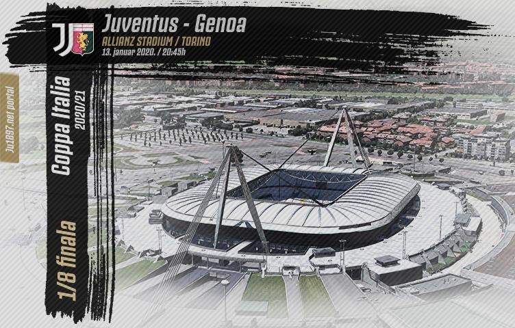 Coppa Italia 2020/21/ 1/8 finala / Juve - Genoa, srijeda, 20:45h