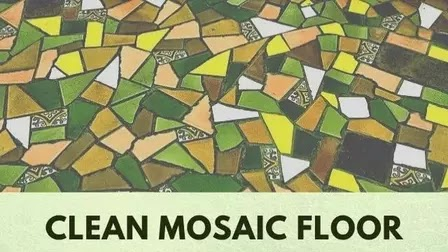 How to Clean & Restore Mosaic Floor Tile at Home [2021]