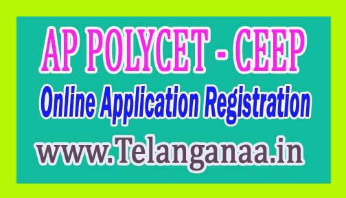 AP POLYCET (CEEP) 2017 Online Application Registration Examination Date