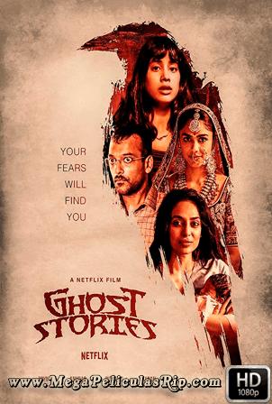 Ghost Stories (2020) [1080p] [Latino-Hindi] [MEGA]
