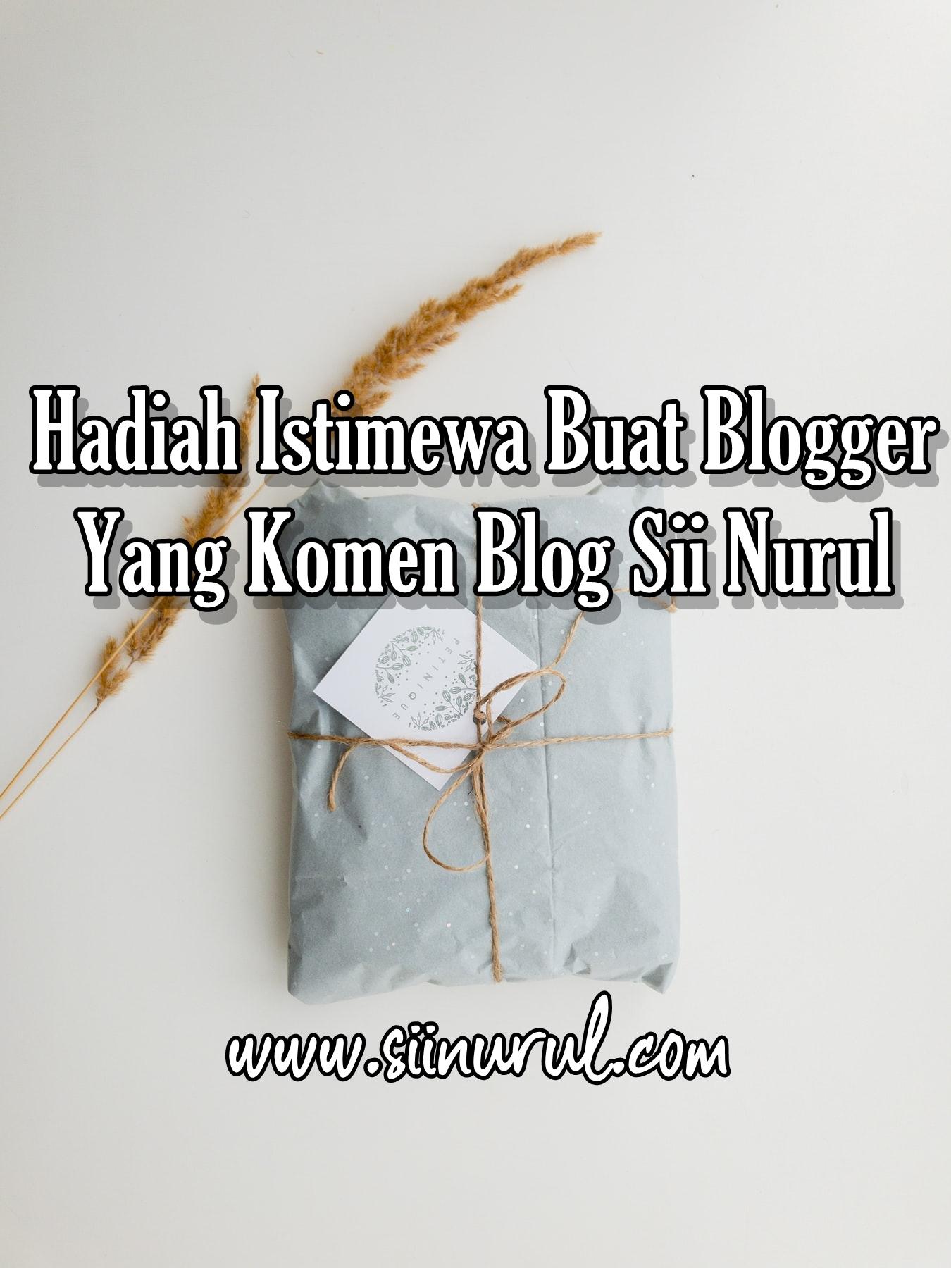 Blogger Yang Komen Blog Sii Nurul