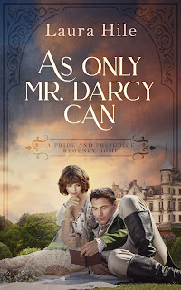 Book Cover - As Only Mr Darcy Can by Laura Hile