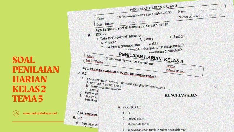 Kumpulan Soal Penilaian Harian Kelas 2 Tema 6 dan Kunci Jawaban