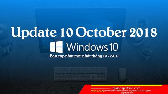 Dowload Windows 10 Update 10 2018 - Link Siêu Tốc