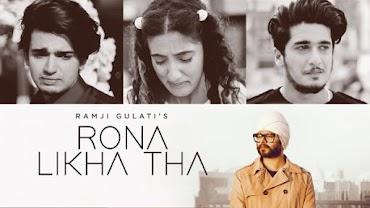 रोना लिखा था Rona Likha Tha Lyrics in Hindi - Ramji Gulati