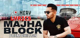 Majha Block Lyrics By Prem Dhillon