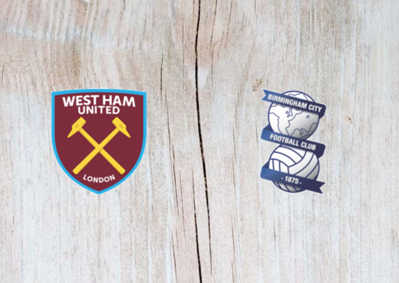 West Ham vs Birmingham - Highlights 5 January 2019