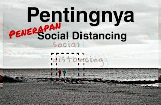 Pentingnya Penerapan Social Distancing di Masa Pandemi