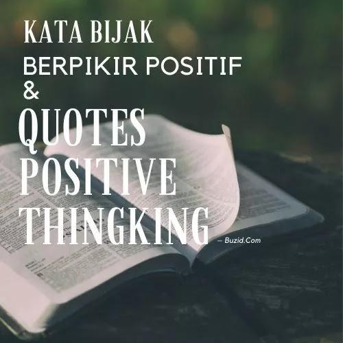 Kata Bijak Berpikir Positif Dan Quotes Positive Thingking