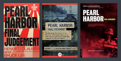 Henry C. Clausen. Pearl Harbor. Final Judgement. The Clausen Report