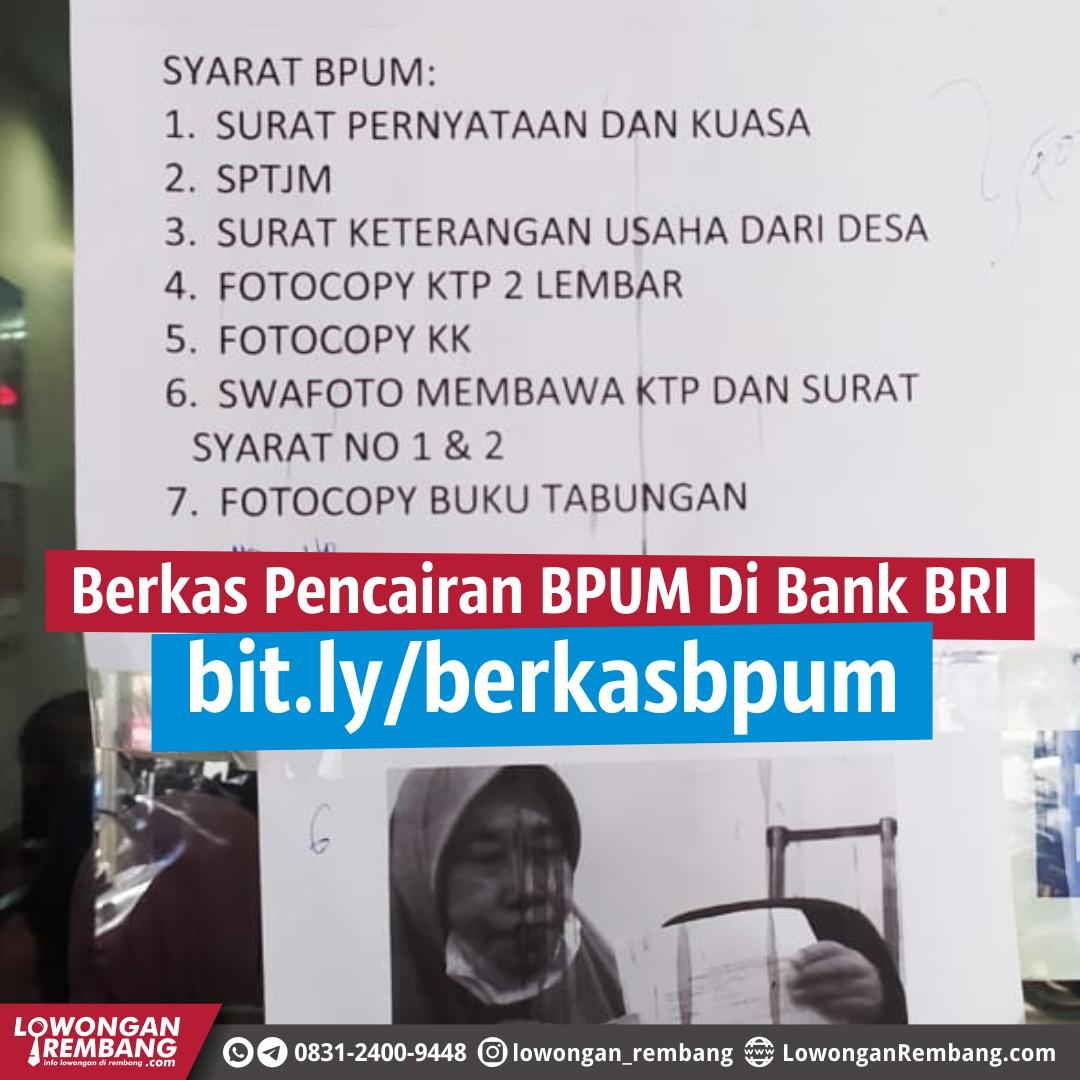 Berkas Pencairan Bantuan Pelaku Usaha Mikro (BPUM) Bank BRI Rembang