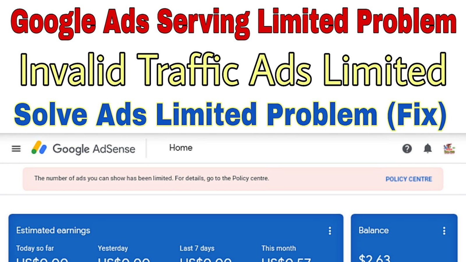 Google Adsense Ad Serving Limit Placed on your AdSense Account | Invalid Traffic Ad Serving Limited