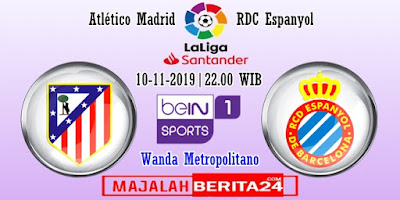 Prediksi Atletico Madrid vs Espanyol — 10 November 2019