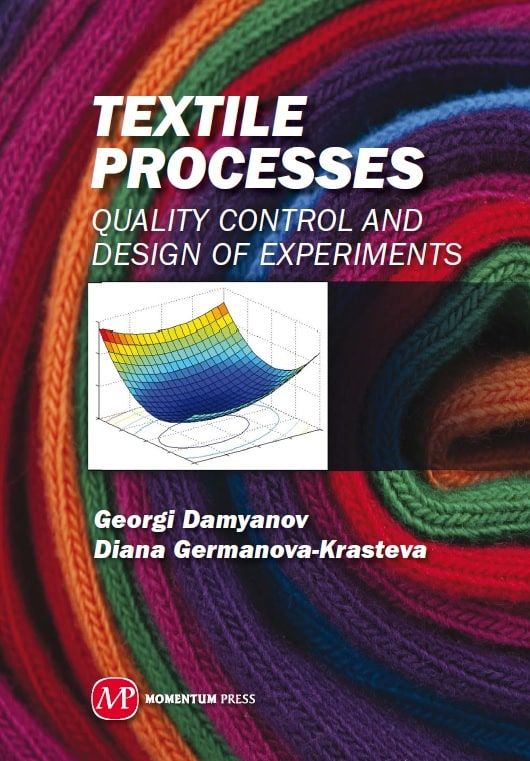 Textile Processes: Quality Control and Design of Experiments