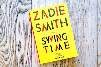 Lundi Librairie : Swing Time - Zadie Smith