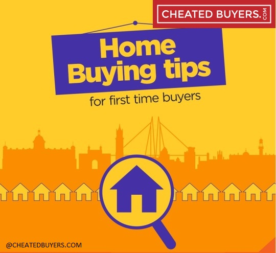CheatedBuyers.com: 10 Tips For First-Time Home Buyers in India
