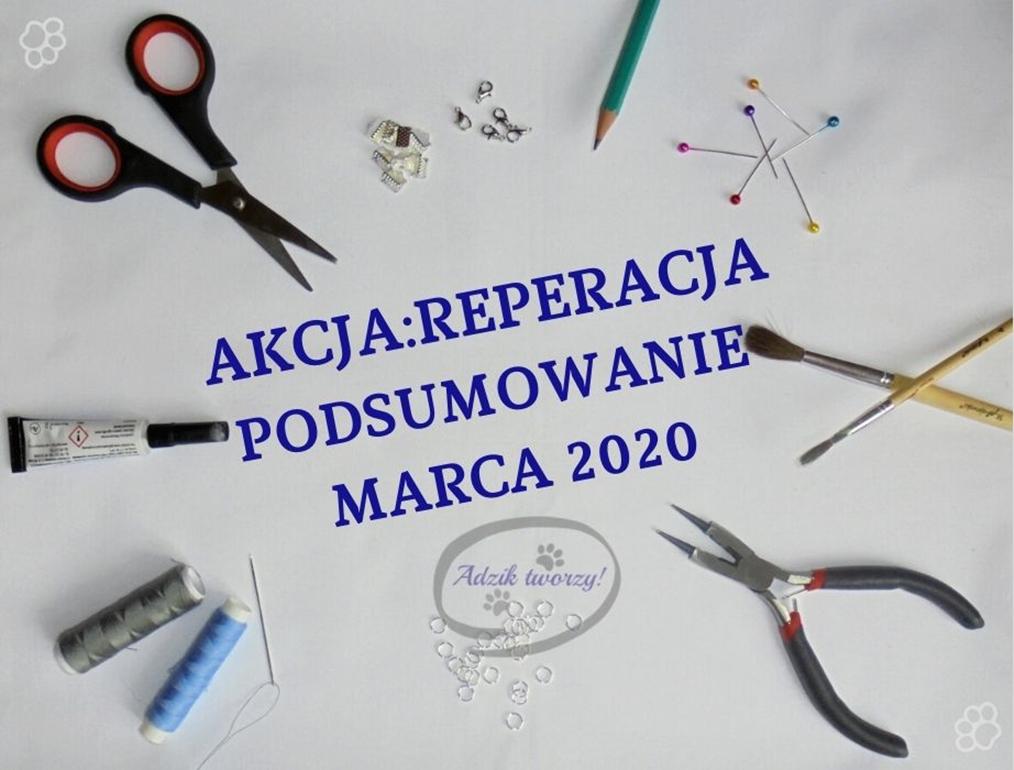AKCJA:REPERACJA - Podsumowanie MARCA 2020 + Link Party