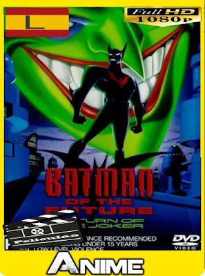 Batman del futuro: El regreso del Joker (2000)HD [1080P] latino [GoogleDrive-Mega]nestorHD