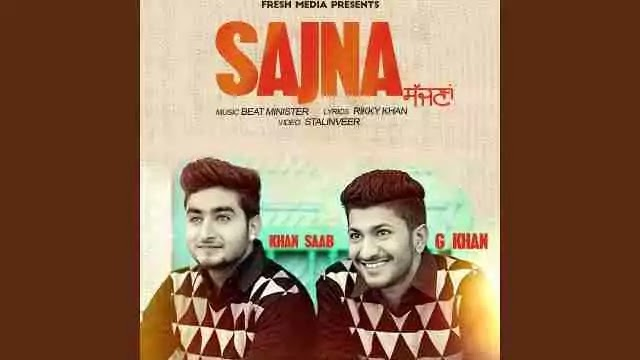 Sajna Lyrics - Khan Saab Lyrics