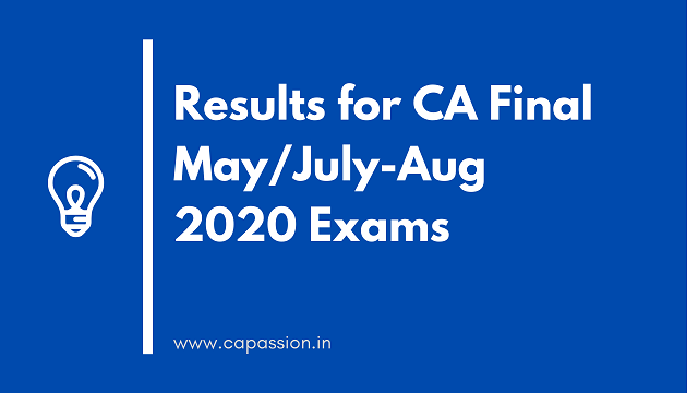 Results of CA Final May / July-Aug 2020 Exams