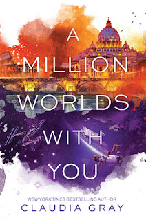 a millions worlds with you by claudia gray