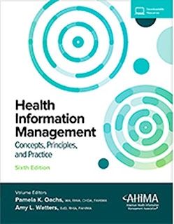 Health Information Management: Concepts, Principles, and Practice 6th edition by Pamela Oachs (Author), Amy Watters (Author)  ISBN: 1584267259, 978-1584267256, 9781584267256