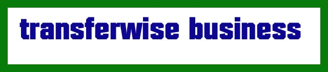 transferwise business स्थानांतरित करना